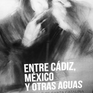 Cartel de una exposición en Cádiz semanas antes de venirme